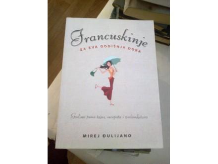 Francuskinje za sva godišnja doba - Mirej Đulijano