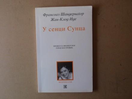 Fransoaz Šandernagor - U SENCI SUNCA