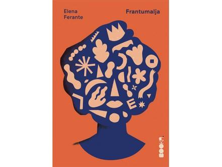 Frantumalja - Elena Ferante
