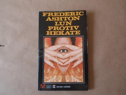 Frederic Ashton - LUN PROTIV HEKATE