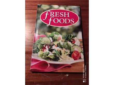 Fresh foods