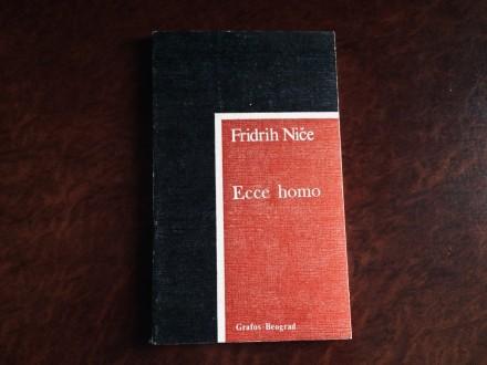 Fridrih Niče -  ECCE HOMO