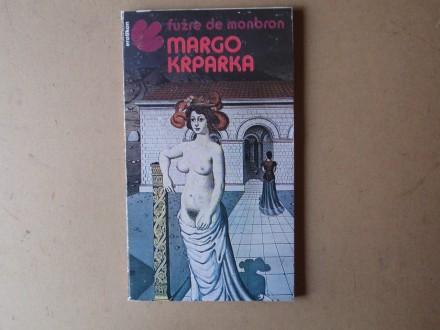 Fužre de Monbron - MARGO KRPARKA