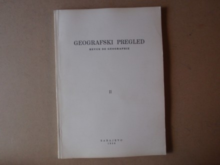 GEOGRAFSKI PREGLED sveska II (1958)