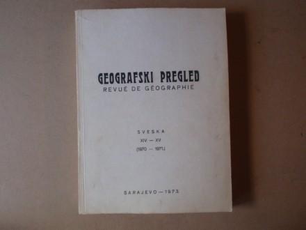 GEOGRAFSKI PREGLED sveska XIV - XV (1970 - 1971)