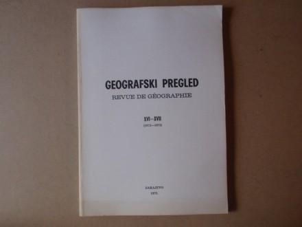 GEOGRAFSKI PREGLED sveska XVI - XVII (1972 - 1973)