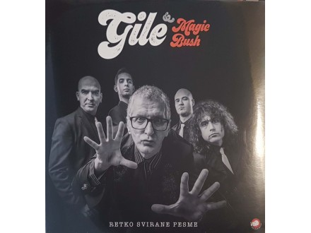 GILE &;;; MAGIC BUSH - RETKO SVIRANE PESME - LP