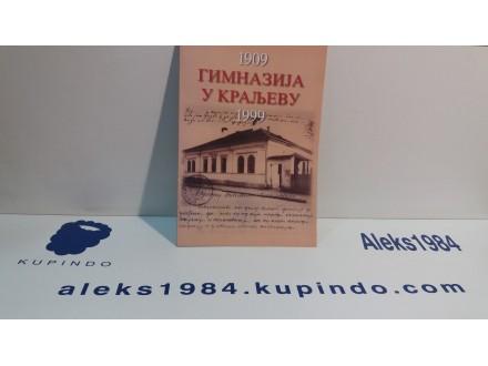GIMNAZIJA U KRALJEVU 1909-1999