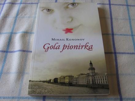 GOLA PIONIRKA - Mihail Kononov