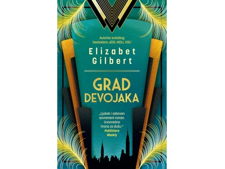 GRAD DEVOJAKA - Elizabet Gilbert