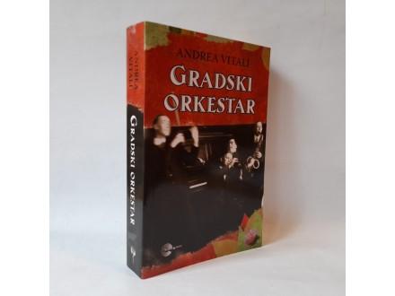 GRADSKI ORKESTAR Andrea Vitali NOVA!!