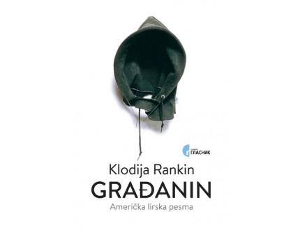 GRAĐANIN: AMERIČKA LIRSKA PESMA - Klodija Rankin