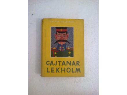 Gajtanar Lekholm - Gustaf Helstrem