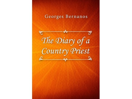 Georges Bernanos - The Diary of a Country Priest