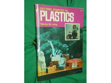 Getting Started in PLASTICS .Prvi koraci u PLASTICI