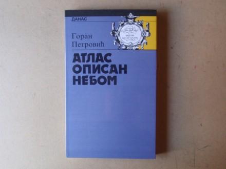 Goran Petrović - ATLAS OPISAN NEBOM