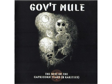 Gov`t Mule – The Best Of The Capricorn Years (&; Raritie