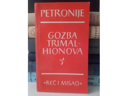 Gozba Trimalhionova - Petronije