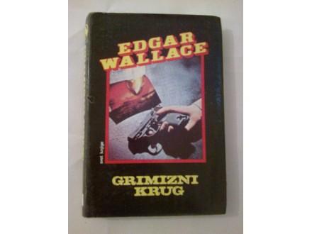 Grimizni krug - Edgar Wallace