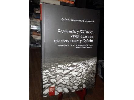 HODOČAŠĆA U XXI VEKU -Dragana Radisavljević Ćiparizović