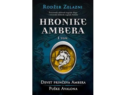 HRONIKE AMBERA: prvi tom - Rodžer Zelazni
