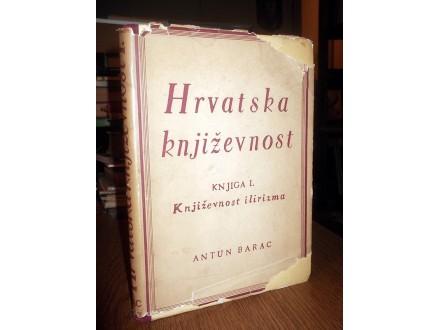 HRVATSKA KNJIŽEVNOST I: Književnost ilirizma - Barac