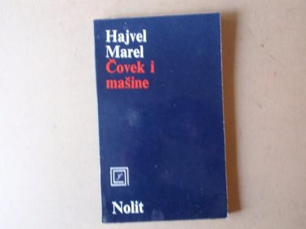 Hajvel Marel - ČOVEK I MAŠINE