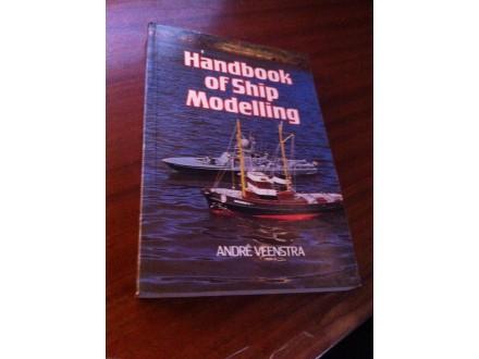 Handbook of Ship Modelling Andre Veenstra