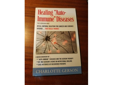 Healing auto immune Diseases Charlotte Gerson