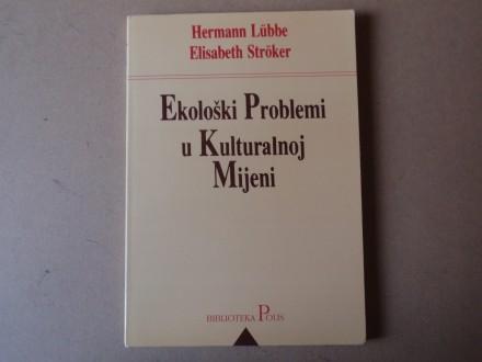 Herman Lubbe - EKOLOŠKI PROBLEMI U KULTURALNOJ MIJENI