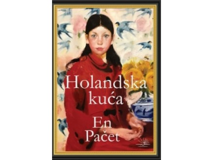 Holandska kuća - En Pačet