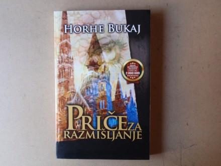 Horhe Bukaj - PRIČE ZA RAZMIŠLJANJE