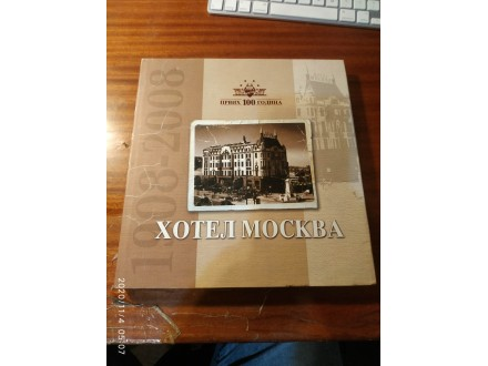 Hotel Moskva prvih 100 godina