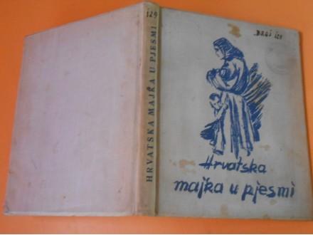 Hrvatska Majka u Pjesmi -izd.NDH 1941.g-pečat