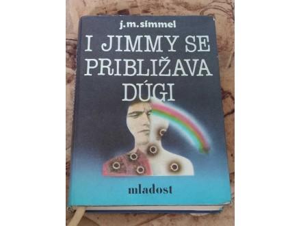 I JIMMY SE PRIBLIŽAVA DUGI prvi deo - J.M.Simmel