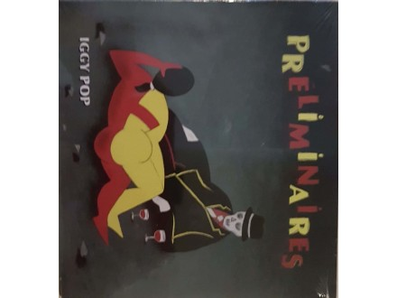 IGGY POP - PRELIMINAIRES - CD