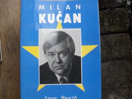 IGOR SAVIC - Milan Kucan