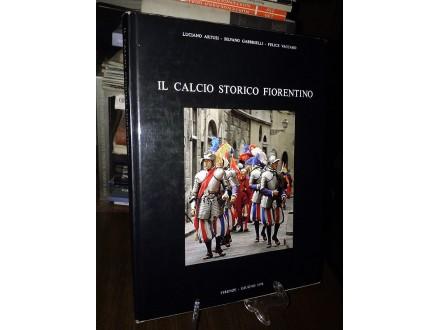 IL CALCIO STORICO FIORENTINO - L. Artusi, S. Gabrielli