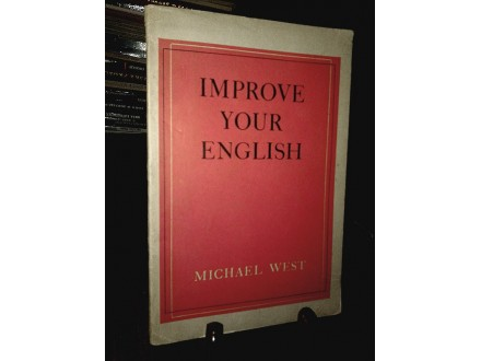 IMPROVE YOUR ENGLISH - Michael West