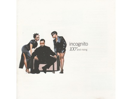 INCOGNITO - 100 And Rising