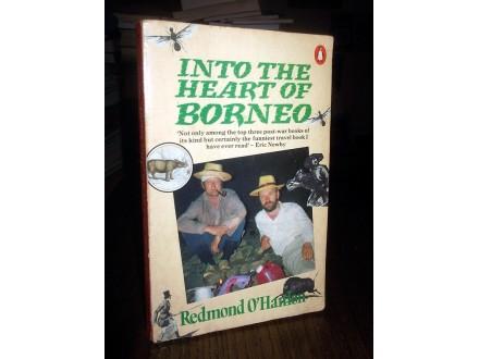 INTO THE HEART OF BORNEO - Redmond O`Hanlon