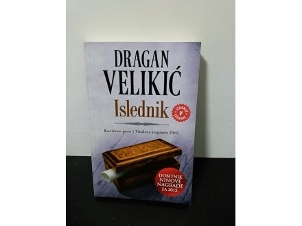 ISLEDNIK, Dragan Velikić