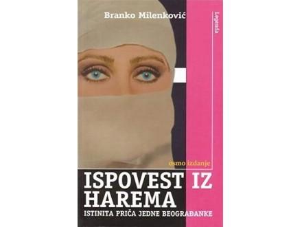 ISPOVEST IZ HAREMA - Branko Milenković