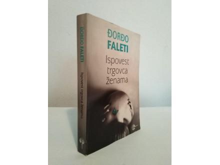 ISPOVEST TRGOVCA ZENAMA - Djordjo Faleti