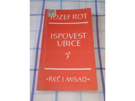 ISPOVEST UBICE - Jozef Rot