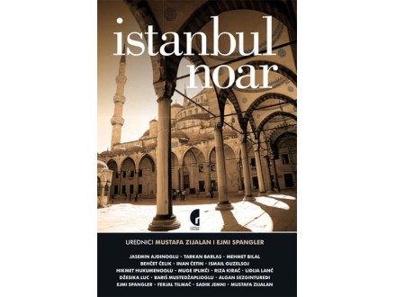 ISTANBUL NOAR - Mustafa Zijalan, Ejmi Spangler
