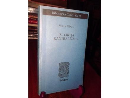 ISTORIJA KANIBALIZMA - Rolan Vilnev