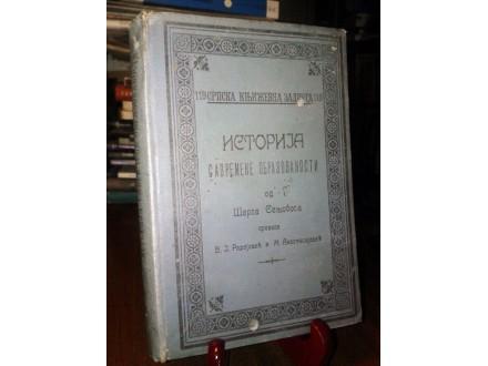 ISTORIJA SAVREMENE OBRAZOVANOSTI - Šarl Senjobos (1908)