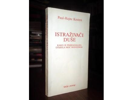 ISTRAŽIVAČI DUŠE - Paul Hajnc-Kesters