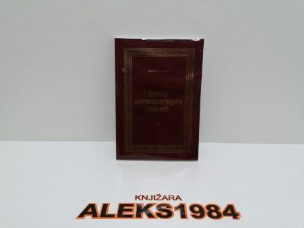 IZ SRPSKE ISTORIJSKE PROŠLOSTI 1804-1918 Knjiga 4